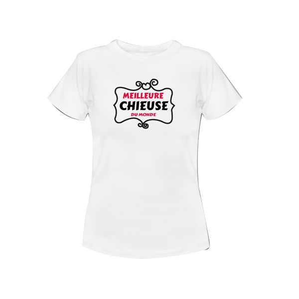 t shirt humoristique de la meilleur chieuse exp 24h boutique swaagshirt. Black Bedroom Furniture Sets. Home Design Ideas