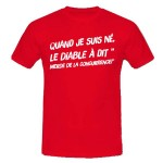 T-shirt quand je suis né, le diable a dit...