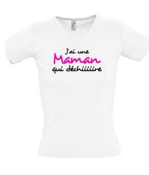 T-shirt fête des mères-J'ai une maman qui déchire